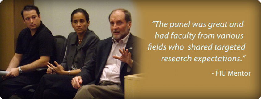 """image slide of """"The panel was great and had faculty from various fields who shared targeted research expectations."""" - FIU Mentor"""